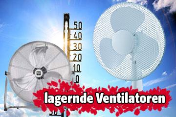 Hitze: Ventilatoren lagernd!